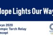 'Hope Lights Our Way' the motto for the Olympic Τorch Ρelay ofTokyo 2020!